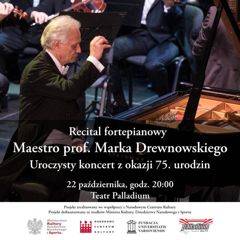 Recital fortepianowy Maestro prof. Marka Drewnowskiego z okazji 75. urodzin